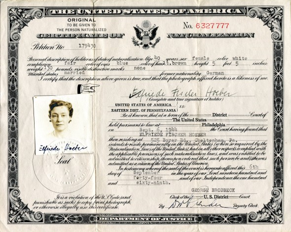 Citizenship Certificate of my mother, Elfriede Fischer Hoeber, September 6, 1944.
