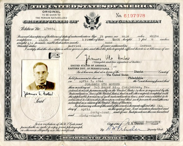 Citizenship Certificate of my father, Johannes U. Hoeber,  April 5, 1944.