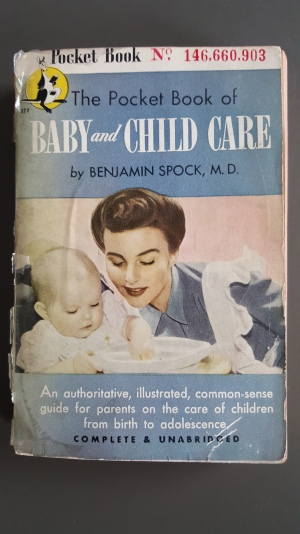 Benjamin Spock, M.D., Baby and Child Care, New York, 1946