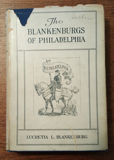 "The Blankenburgs of Philadelphia (1928), by Lucretia Blankenburg. Mayor Blankenburg was called ""Old Dutch Cleanser"" because of his work cleaning up ocrruption in Philadelphia."